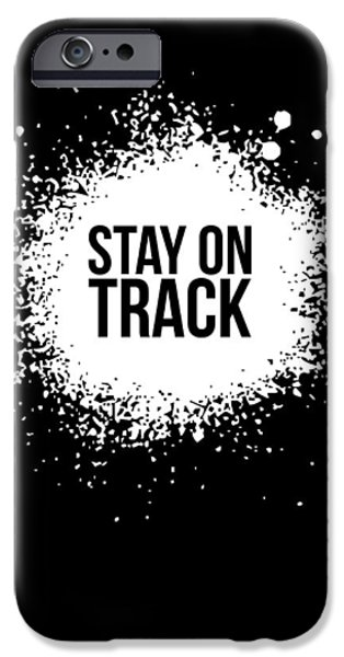 Gig iPhone Cases - Stay on Track Poster Black iPhone Case by Naxart Studio