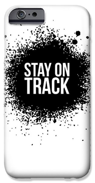 Gig iPhone Cases - Stay on Track Poster White iPhone Case by Naxart Studio