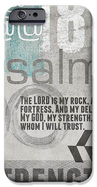 Psalm iPhone Cases - Strength and Trust- Contemporary Christian Art iPhone Case by Linda Woods