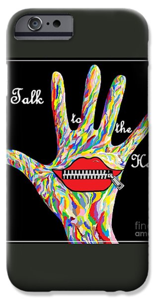 Talk to the Hand iPhone Case by Eloise Schneider