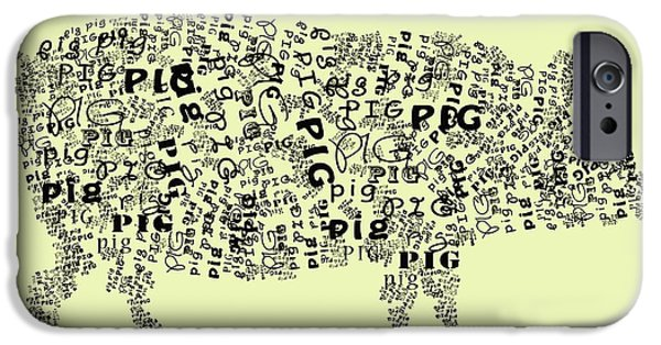 Pig Digital iPhone Cases - Text Pig iPhone Case by Heather Applegate