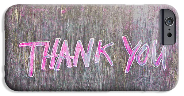 Gratitude iPhone Cases - Thank you iPhone Case by Tom Gowanlock
