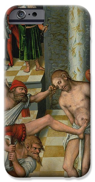 Life Of Christ iPhone Cases - The Flagellation of Christ iPhone Case by Lucas Cranach