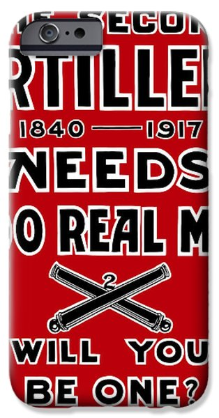 Artillery iPhone Cases - The Second Artillery Needs 200 Real Men iPhone Case by War Is Hell Store