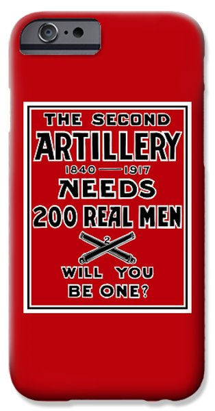 illery Mixed Media iPhone Cases - The Second Artillery Needs 200 Real Men iPhone Case by War Is Hell Store