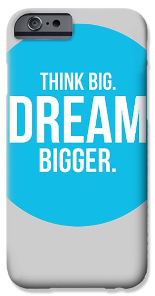 Boom iPhone Cases - Think Big Dream Bigger Circle Poster 2 iPhone Case by Naxart Studio