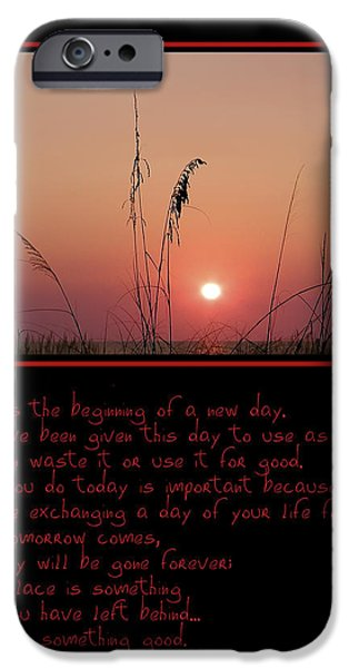 This is the Beginning of a New Day iPhone Case by Bill Cannon