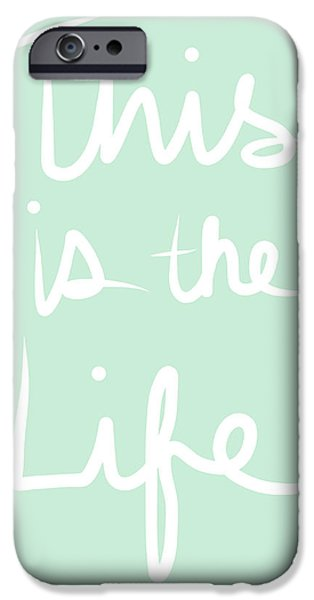 Signed Mixed Media iPhone Cases - This Is The Life iPhone Case by Linda Woods