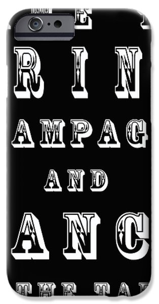 Frame Shop Digital iPhone Cases - Time to drink champagne and dance on the table iPhone Case by Nomad Art And  Design