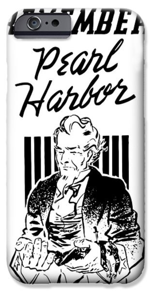 Uncle Sam iPhone Cases - Uncle Sam Remember Pearl Harbor  iPhone Case by War Is Hell Store