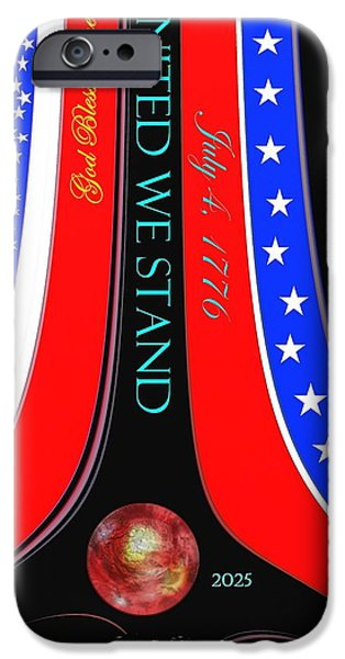 Independence Day Mixed Media iPhone Cases - United We Stand iPhone Case by Romuald  Henry Wasielewski