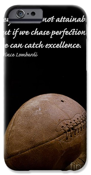 Laces iPhone Cases - Vince Lombardi on Perfection iPhone Case by Edward Fielding