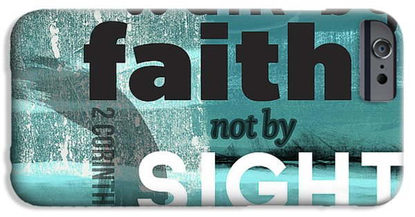 Scripture iPhone Cases - Walk By Faith- Contemporary Christian Art iPhone Case by Linda Woods