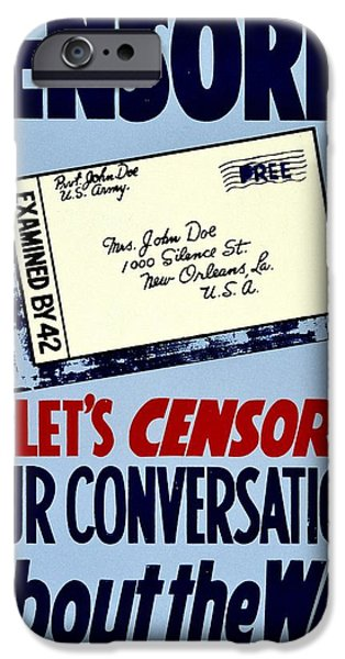 Censorship iPhone Cases - War Poster - WW2 - Censored iPhone Case by Benjamin Yeager