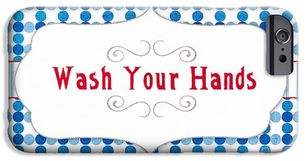 Red White And Blue Mixed Media iPhone Cases - Wash Your Hands Sign iPhone Case by Linda Woods