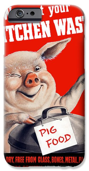 Pigs iPhone Cases - We Want Your Kitchen Waste Pig  iPhone Case by War Is Hell Store