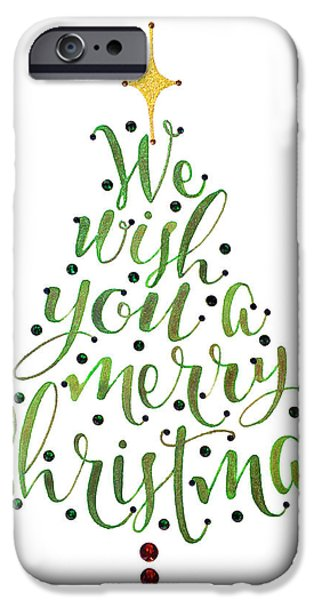 Christmas Eve iPhone Cases - We Wish You A Merry Christmas Tree iPhone Case by Laura Bell