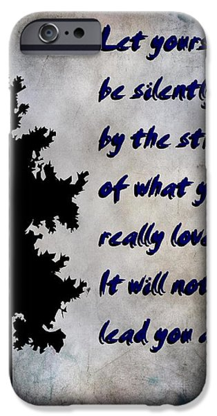 What You Really Love - Rumi Quote iPhone Case by Barbara Griffin