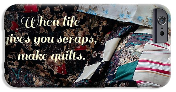 Sheets Tapestries - Textiles iPhone Cases - When Life Give You Scraps Make Quilts iPhone Case by Barbara Griffin