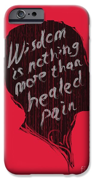 Quotation iPhone Cases - Wise Words iPhone Case by Budi Kwan