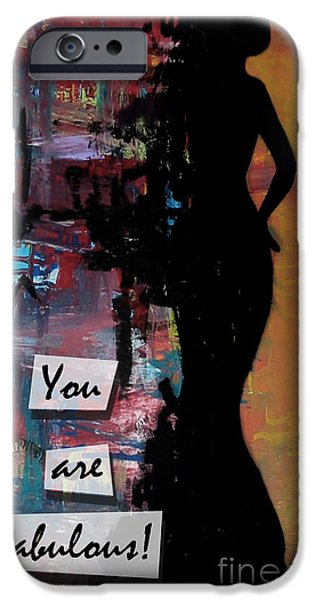 Silhoette iPhone Cases - You are Fabulous - Tall iPhone Case by Noelle Rollins