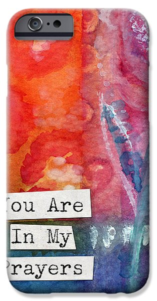 Card Mixed Media iPhone Cases - You Are In My Prayers- watercolor art card iPhone Case by Linda Woods
