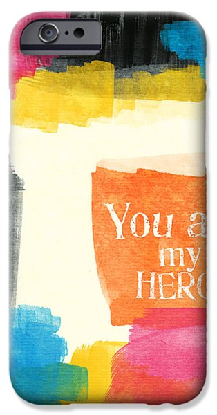 Greetings iPhone Cases - You Are My Hero- colorful greeting card iPhone Case by Linda Woods