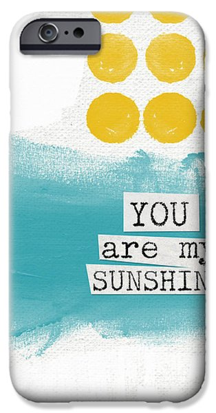 Painted Mixed Media iPhone Cases - You Are My Sunshine- abstract mod art iPhone Case by Linda Woods