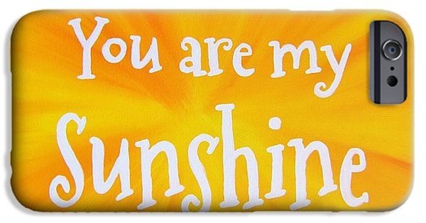 Sun Rays Paintings iPhone Cases - You Are My Sunshine iPhone Case by Michelle Eshleman