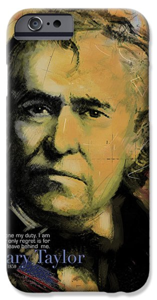 Franklin Paintings iPhone Cases - Zachary Taylor iPhone Case by Corporate Art Task Force