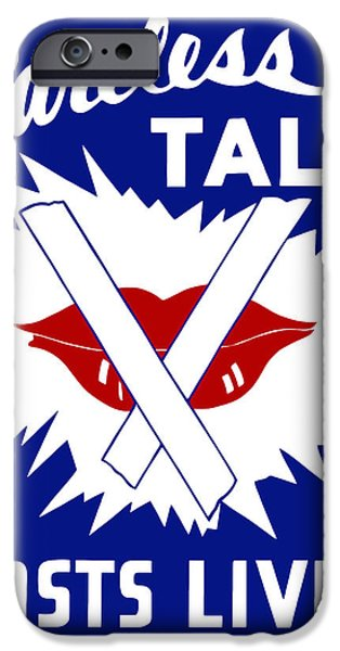 History iPhone Cases - Careless Talk Costs Lives  iPhone Case by War Is Hell Store