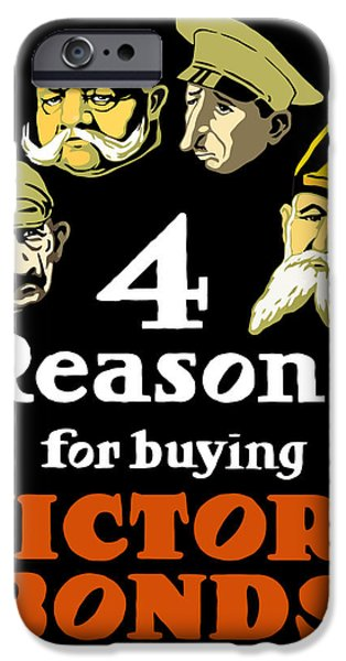 Ww1 iPhone Cases - 4 Reasons For Buying Victory Bonds iPhone Case by War Is Hell Store