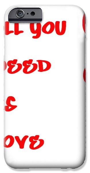 All you Need is Love iPhone Case by Nomad Art And  Design