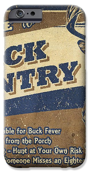 Buck Country Sign iPhone Case by JQ Licensing