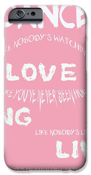 Dance iPhone Cases - Dance Like Nobodys Watching iPhone Case by Nomad Art And  Design