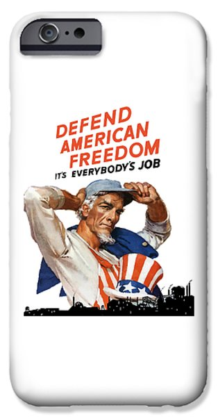 Flag iPhone Cases - Defend American Freedom Its Everybodys Job iPhone Case by War Is Hell Store