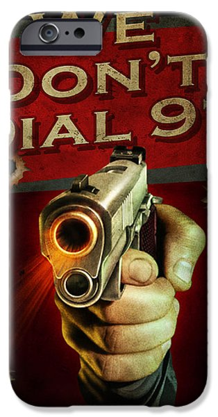 Weapon Paintings iPhone Cases - Dial 911 iPhone Case by JQ Licensing