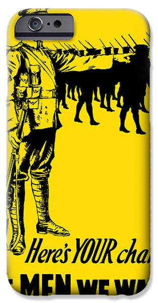 One iPhone Cases - Heres your chance Its men we want iPhone Case by War Is Hell Store
