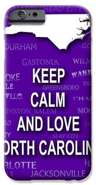 Charlotte Digital Art iPhone Cases - Keep Calm and Love North Carolina State Map City Typography iPhone Case by Keith Webber Jr