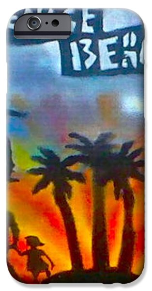 LIFE'S A BEACH iPhone Case by TONY B CONSCIOUS