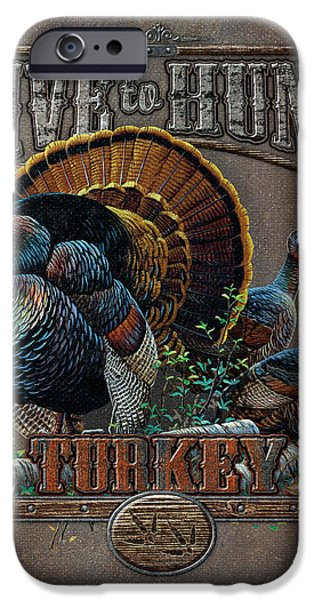 Pine Paintings iPhone Cases - Live to Hunt Turkey iPhone Case by JQ Licensing