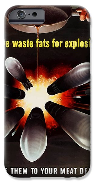 United States iPhone Cases - Save Waste Fats For Explosives iPhone Case by War Is Hell Store