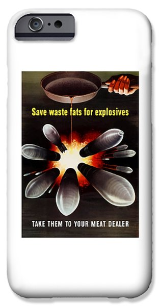 Americana iPhone Cases - Save Waste Fats For Explosives iPhone Case by War Is Hell Store