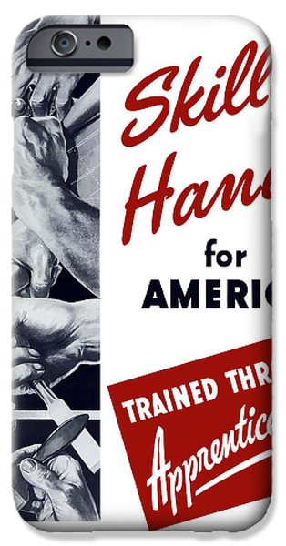 Political Mixed Media iPhone Cases - Skilled Hands For America iPhone Case by War Is Hell Store