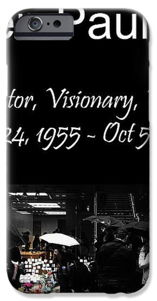 Steven Paul Jobs . Innovator . Visionary . Mentor . RIP . San Francisco Apple Store Memorial iPhone Case by Wingsdomain Art and Photography