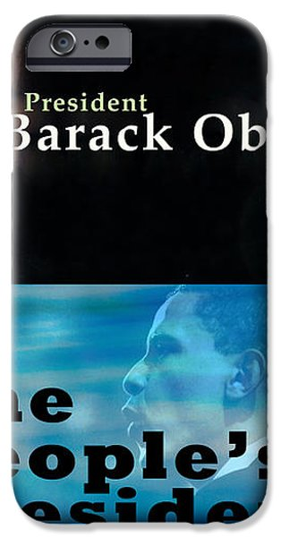 The People's President iPhone Case by Terry Wallace
