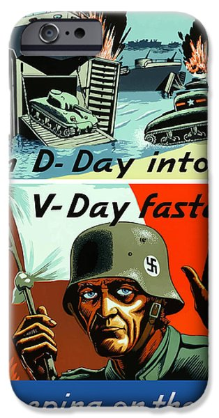 Turn D-Day Into V-Day Faster  iPhone Case by War Is Hell Store