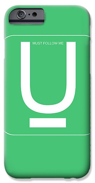 U Must Follow Me Poster iPhone Case by Naxart Studio