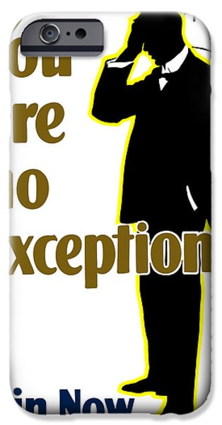 One iPhone Cases - You Are No Exception iPhone Case by War Is Hell Store