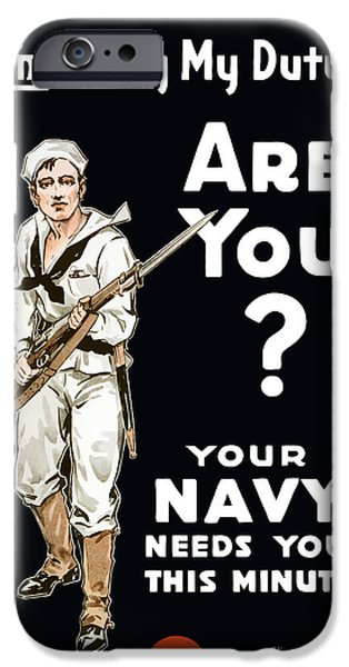 Political Mixed Media iPhone Cases - Your Navy Needs You This Minute iPhone Case by War Is Hell Store